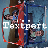 I'm a Textpert (Rap Battle) Rhett and Link MP3