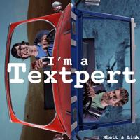 I'm a Textpert (Rap Battle) Rhett and Link
