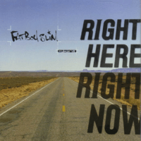 Right Here, Right Now Fatboy Slim MP3