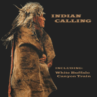 Canyon Train Indian Calling