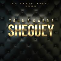 Sheguey Tour 2 Garde MP3