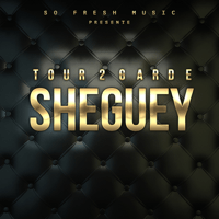 Sheguey Tour 2 Garde