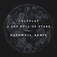 A Sky Full of Stars (Hardwell Remix) Coldplay song