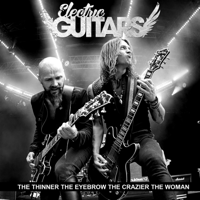 The Thinner the Eyebrow the Crazier the Woman (feat. Mika Vandborg & Søren Andersen) Electric Guitars MP3