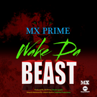 Wake Da Beast Mx Prime MP3