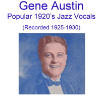 Bye Bye Blackbird (Recorded 1926) Gene Austin
