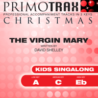 The Virgin Mary Had a Baby Boy (Medium Key - C - Performance backing track) Christmas Primotrax