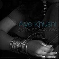 Aye Khushi Smita Srivastava
