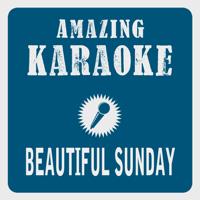 Beautiful Sunday (English Edit) [Karaoke Version] [Originally Performed By Daniel Boone] Clara Oaks
