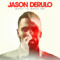 Want to Want Me Jason Derulo
