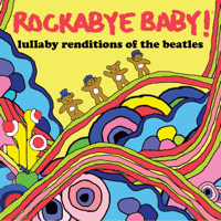 And I Love Her Rockabye Baby!
