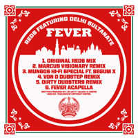 Fever (feat. Delhi Sultanate) [Marcus Visionary Remix] Reds song