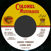 Long Way Daddy Freddy