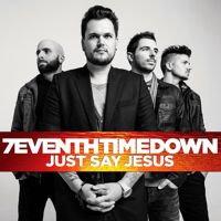 Just Say Jesus 7eventh Time Down