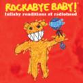 Free Download Rockabye Baby! Karma Police Mp3