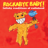 Paranoid Android Rockabye Baby! song