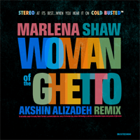 Woman of the Ghetto (Akshin Alizadeh Remix) Marlena Shaw