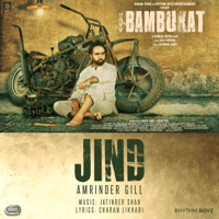 Jind (with Jatinder Shah) Amrinder Gill MP3