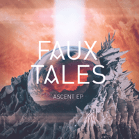Ascent Faux Tales