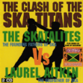 Free Download The Skatalites & Laurel Aitken Bad Minded Woman (Clash of the Ska Titans) Mp3