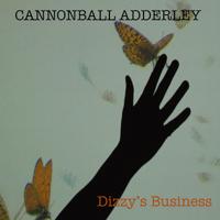 Dizzy's Business Cannonball Adderley