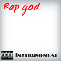 Rap god [Instrumental Version] Rap God