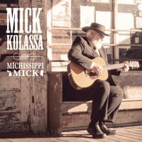 Baby's Got Another Lover Mick Kolassa