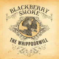 Shakin' Hands With the Holy Ghost Blackberry Smoke