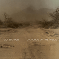 Diamonds On the Inside Ben Harper