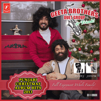 Punjabi Christmas Album Hits Medley (feat. Mickey Singh, J Statik & Randy J) Geeta Brothers Duet Group MP3