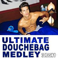 Ultimate Douchebag Medley Smosh