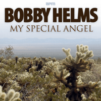 My Special Angel Bobby Helms