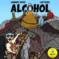 Alcohol (feat. Leftside) [Mozes Remix] Johnny Roxx