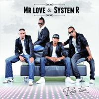Touss sali Mr. Love & System R