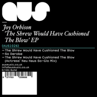 The Shrew Would Have Cushioned the Blow Joy Orbison MP3