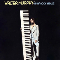 Rhapsody in Blue Walter Murphy