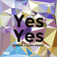 Yes Yes (Hybrid Theory Remix) Plump DJs MP3