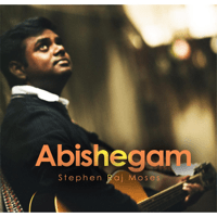 Abishegam Stephen Raj Moses MP3