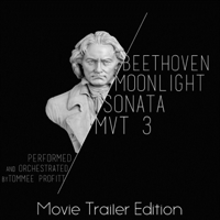 Moonlight Sonata Mvt. 3 (Movie Trailer Edition) Tommee Profitt