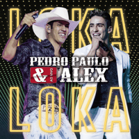 Loka Loka Pedro Paulo & Alex MP3