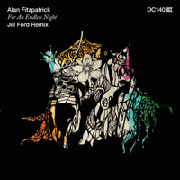 For an Endless Night (Jel Ford Remix) Alan Fitzpatrick