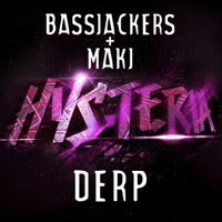 Derp Bassjackers & MAKJ MP3