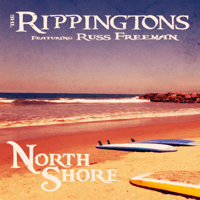 North Shore (feat. Russ Freeman) The Rippingtons