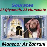 Sourate Al Qiyamah Mansoor Az Zahrani MP3