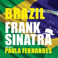 Brazil (feat. Paula Fernandes) Frank Sinatra