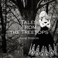 I Live in a Treehouse Anne Bisson MP3