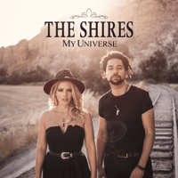 My Universe The Shires song