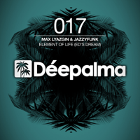 Element of Life (Ed's Dream) Max Lyazgin & JazzyFunk