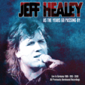 Free Download Jeff Healey When the Night Comes Falling from the Sky (Live) Mp3