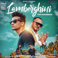 Lamberghini (feat. Ragini) The Doorbeen song